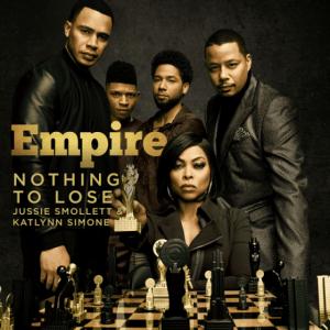 Empire Cast - Nothing To Lose (Treasure Remix) (feat. Jussie Smollett & Katlynn Simone)